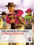 Tres terribles pistoleros