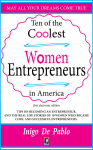 Ten of the coolest women entrepreneurs in America