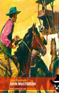 Caza frustrada (Colección Oeste)