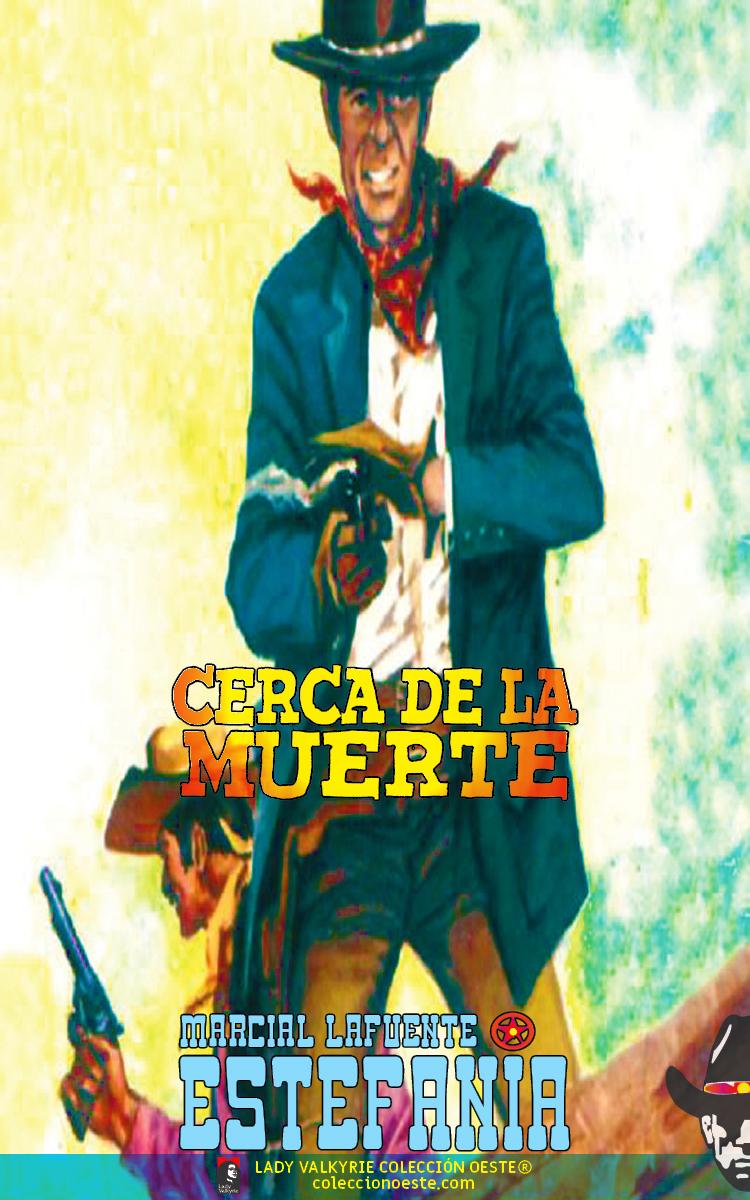 Cerca de la muerte (Colección Oeste)
