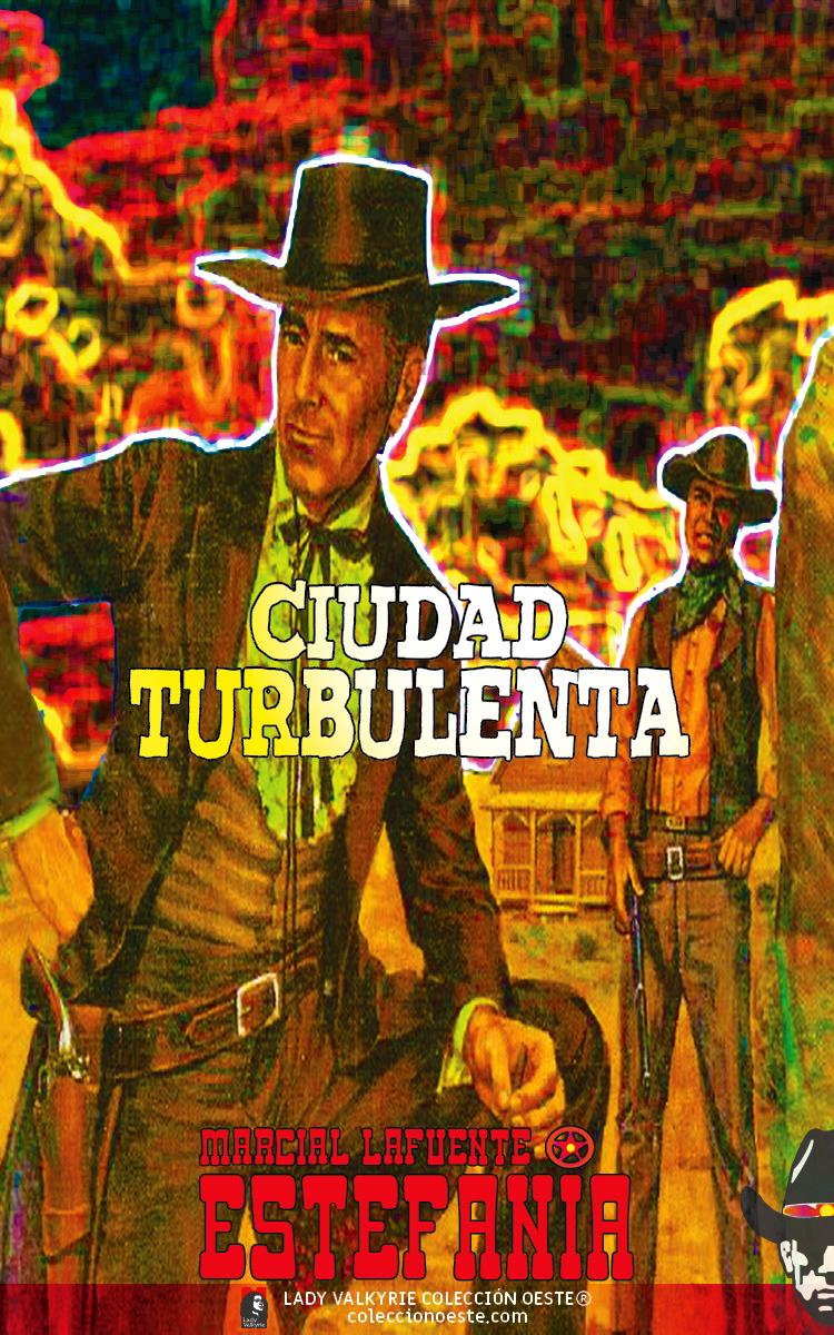 Ciudad turbulenta (Colección Oeste)