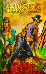 El rancho de tierras malas (Colección Oeste)
