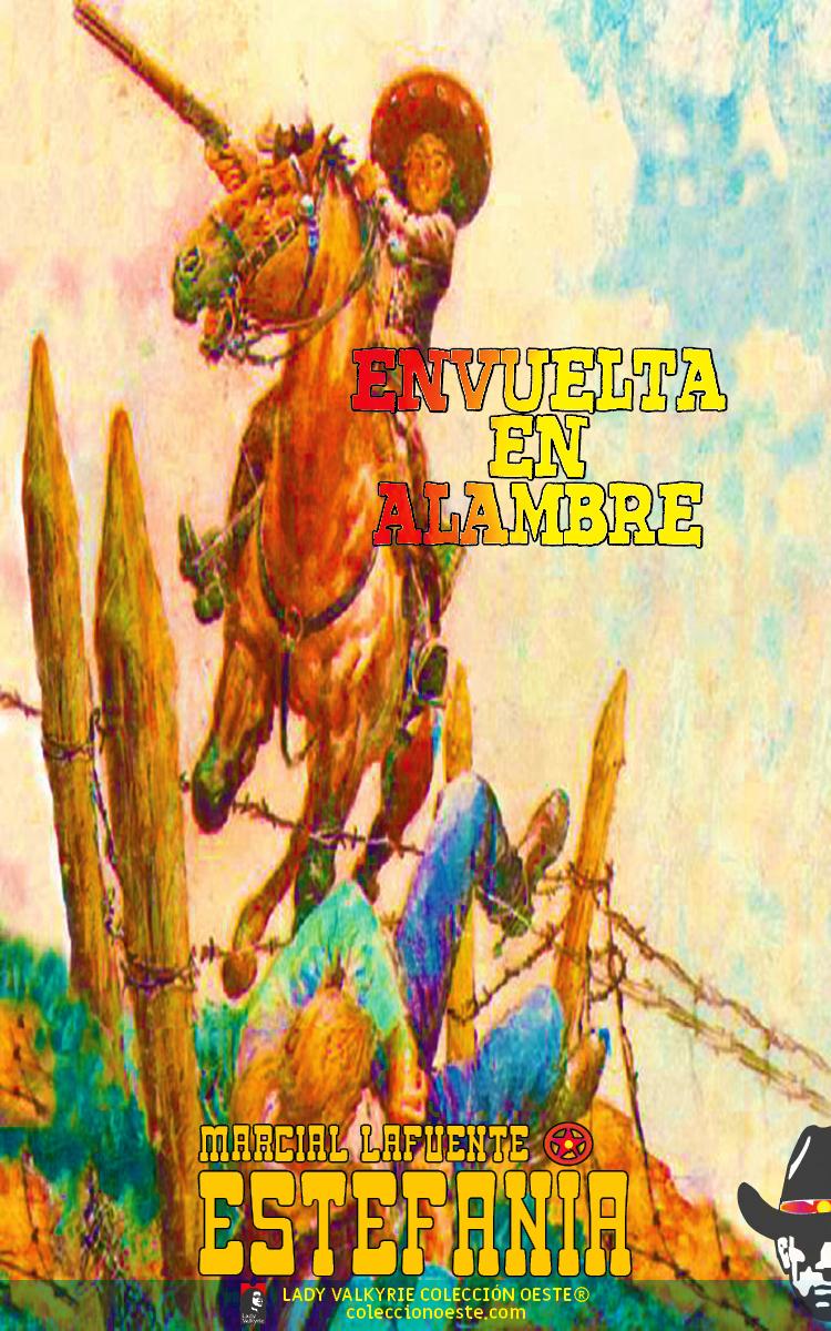 Envuelta en alambre (Colección Oeste)