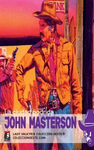 La ciudad podrida (JM) (Colección Oeste)