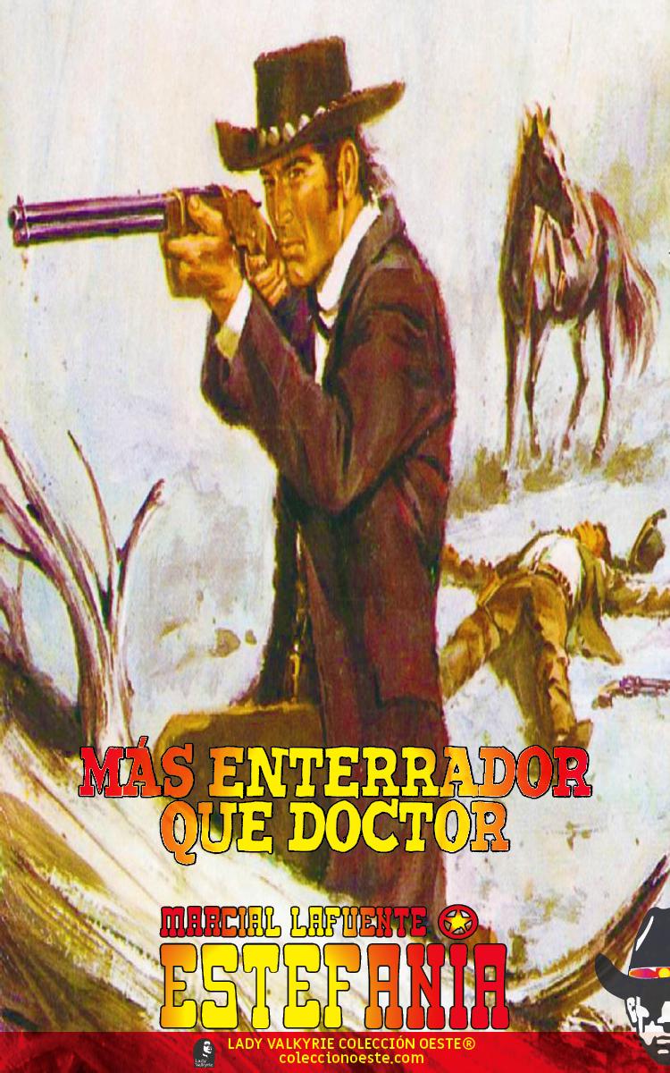 Más enterrador que doctor (Colección Oeste)