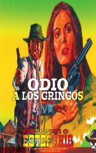 Odio a los gringos (Colección Oeste)