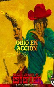 Odio en acción (Colección Oeste)