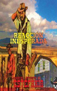 Reacción inesperada (Colección Oeste)
