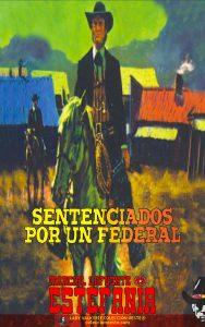 Sentenciados por un federal (Colección Oeste)