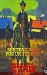 Sentenciados por un federal